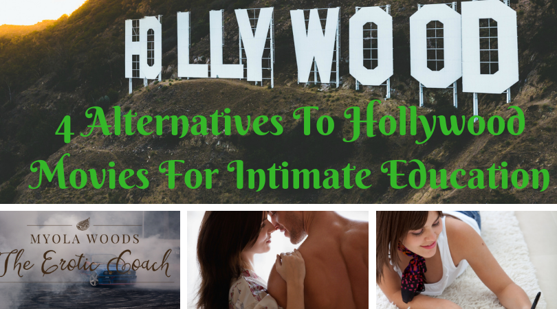 4 Alternatives To Hollywood Movies For Intimate Education
